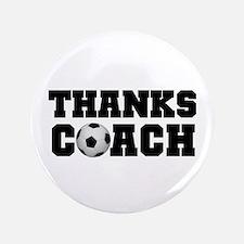 "Soccer Thanks Coach 3.5"" Button"