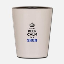 I can't keep calm Im SHUN Shot Glass