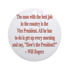 Will Rogers President Quote Ornament (Round)