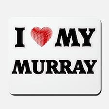 I love my Murray Mousepad