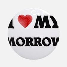 I love my Morrow Round Ornament