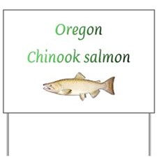 Oregon Chinook Salmon Yard Sign