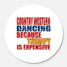 Country Western dancing Because T Round Car Magnet