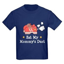 Eat My Mommy's Dust Marathon T