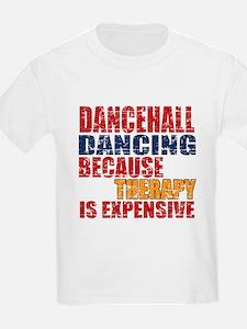 Dancehall dancing Because Thera T-Shirt