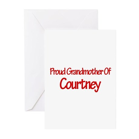 Proud Grandmother of Courtney Greeting Cards (Pk o