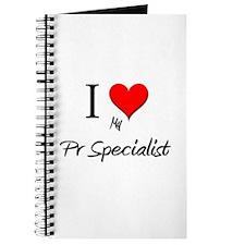 I Love My Pr Specialist Journal