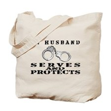 Serves & Protects Cuffs - Hsbnd Tote Bag