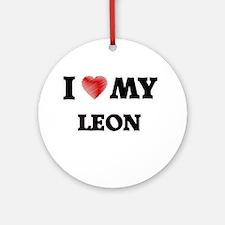 I love my Leon Round Ornament