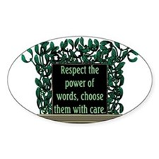 THE POWER OF WORDS.. Oval Decal