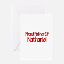 Proud Father of Nathaniel Greeting Card