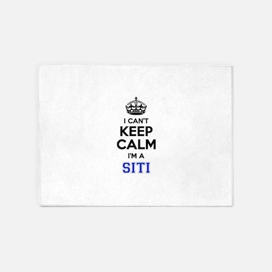 I can't keep calm Im SITI 5'x7'Area Rug