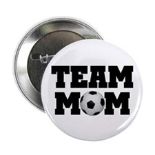 "Soccer Team Mom 2.25"" Button"