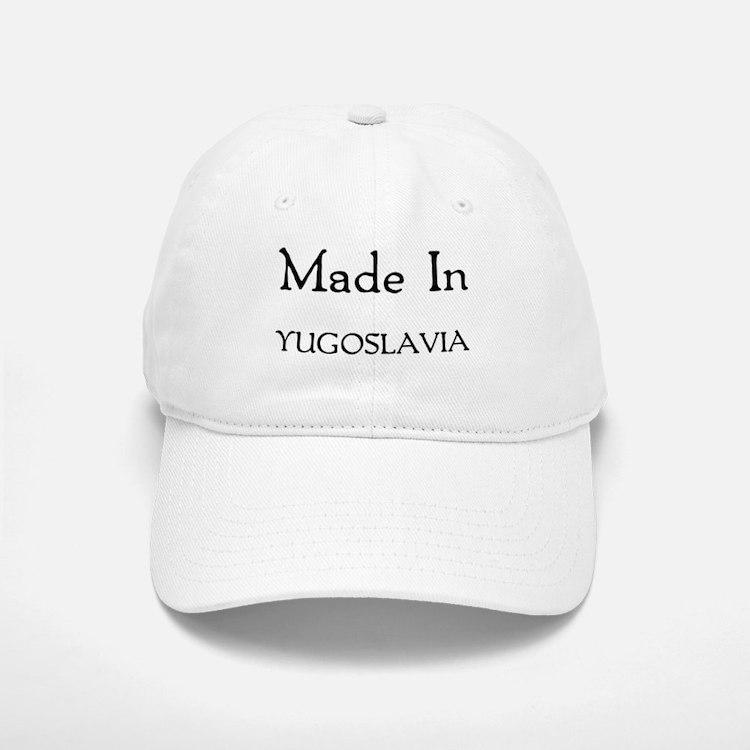 Made In Yugoslavia Baseball Baseball Cap