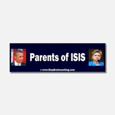 Obama/Hillary - Parents of ISIS Car Magnet 10 x 3