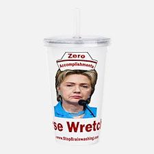 Hillary Nurse Wretched Acrylic Double-wall Tumbler