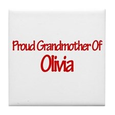 Proud Grandmother of Olivia Tile Coaster