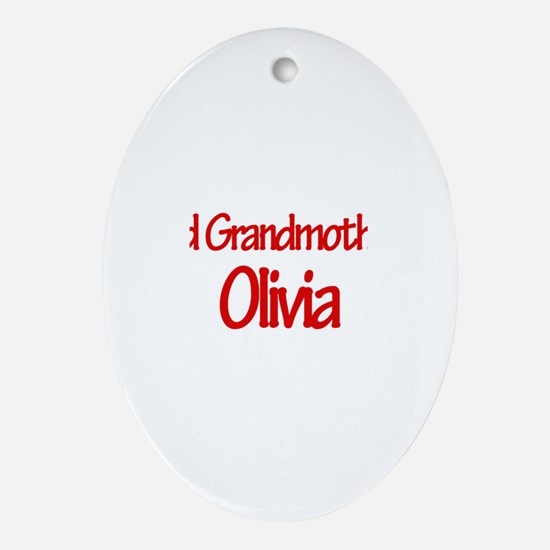 Proud Grandmother of Olivia Oval Ornament