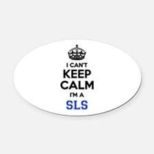 I can't keep calm Im SLS Oval Car Magnet
