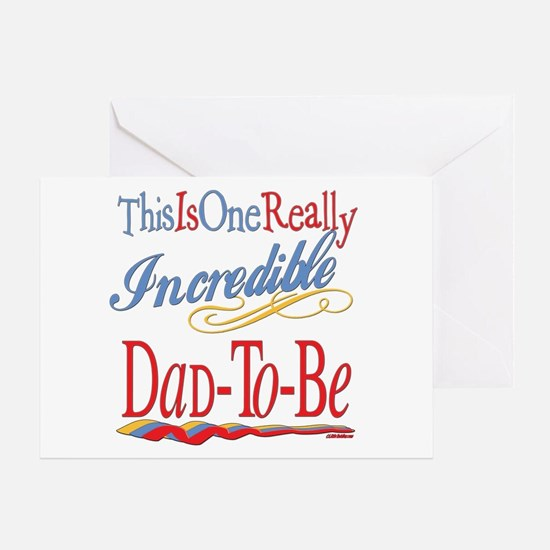 Incredible Dad-To-Be Greeting Card