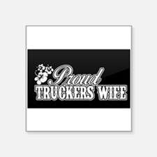 proud truckers wife Sticker