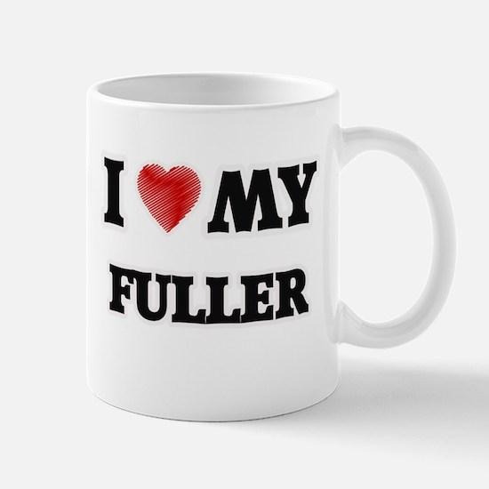 I love my Fuller Mugs