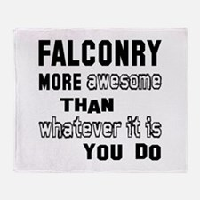 Falconry more awesome than whatever Throw Blanket