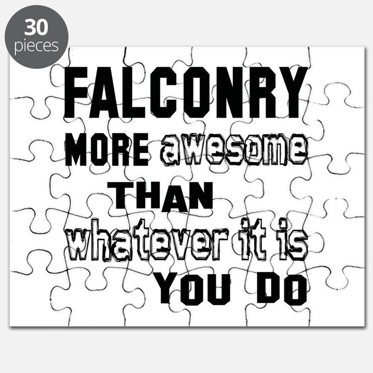 Falconry more awesome than whatever it is y Puzzle