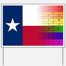 Cute Texas gay pride Yard Sign