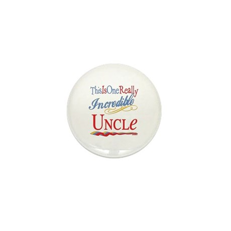 Incredible Uncle Mini Button