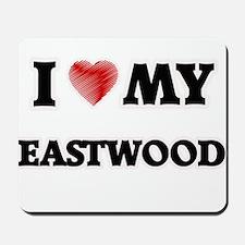 I love my Eastwood Mousepad