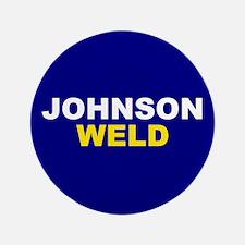 Johnson-Weld Button
