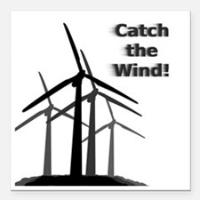 "Wind Energy Square Car Magnet 3"" x 3"""