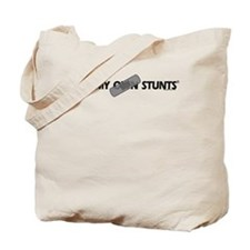 Bandage, I Do My Own Stunts Tote Bag