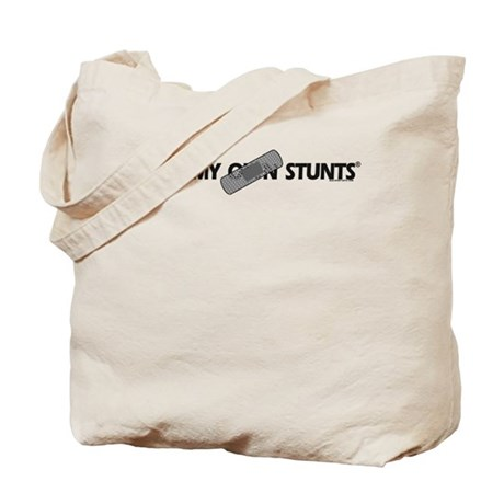 Bandage, I Do My Own Stunts Tote Bag