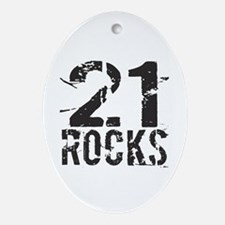 21st Birthday Rocks Oval Ornament