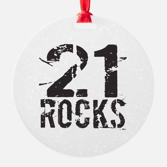 21st Birthday Rocks Ornament
