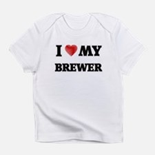 I love my Brewer Infant T-Shirt