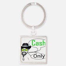 Cash only Keychains