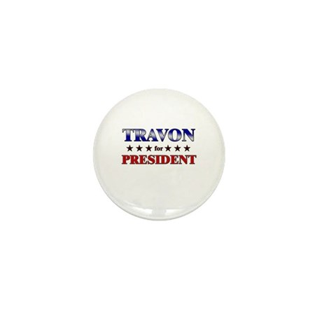 TRAVON for president Mini Button