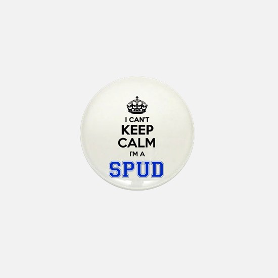 I can't keep calm Im SPUD Mini Button