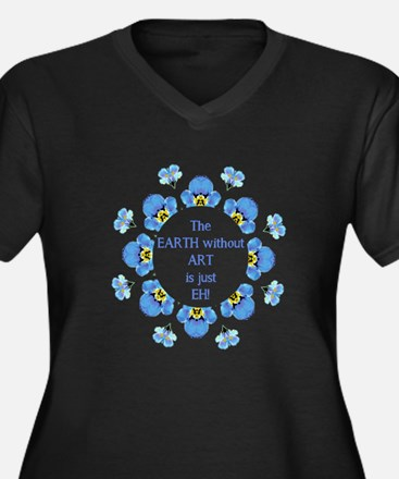 The Earth without Art is just EH Quote Plus Size T