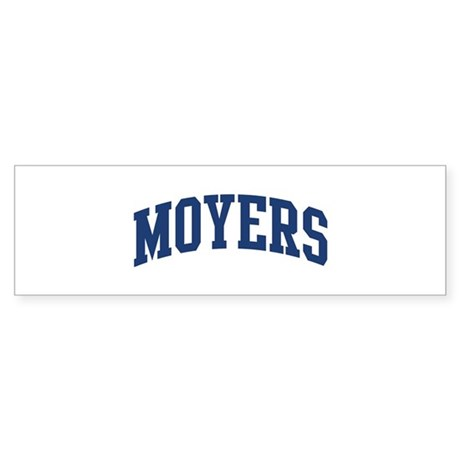 MOYERS design (blue) Bumper Sticker