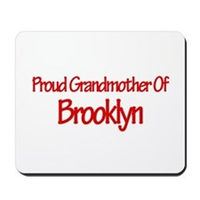 Proud Grandmother of Brooklyn Mousepad
