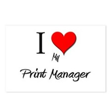 I Love My Print Manager Postcards (Package of 8)