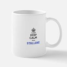 I can't keep calm Im STALLONE Mugs