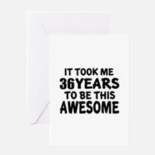 36 Years To Be This Awesome Greeting Card
