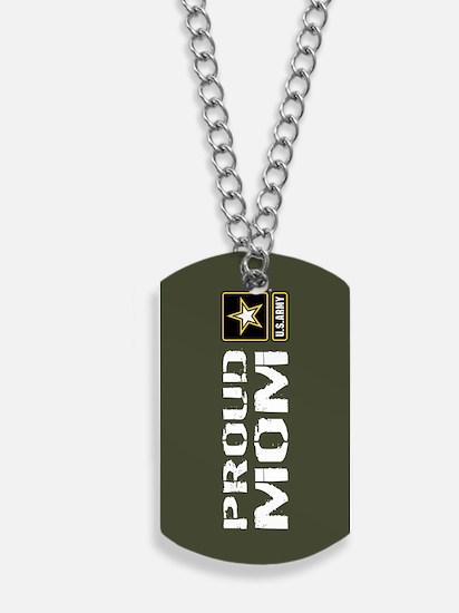 U.S. Army: Proud Mom (Military Green) Dog Tags