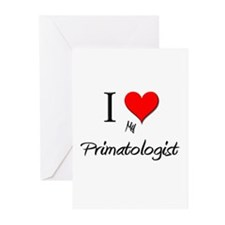 I Love My Primatologist Greeting Cards (Pk of 10)