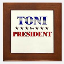 TONI for president Framed Tile